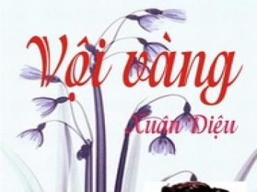 """van mau binh giang doan tho trong bai voi vang cua xuan dieu Bình giảng đoạn thơ trong bài """"Vội vàng"""" của Xuân Diệu"""