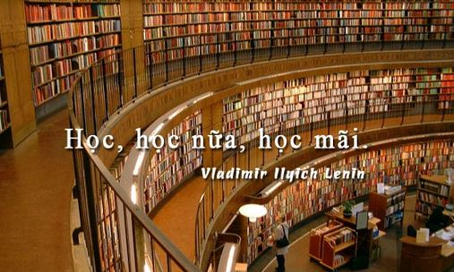 """van mau giai thich loi khuyen cua lenin hoc hoc nua hoc mai Giải thích lời khuyên của Lê nin: """"Học, học nữa, học mãi"""""""