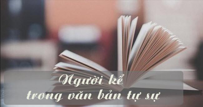 soan bai nguoi ke trong van ban tu su sgk ngu van lop 9 Soạn bài lớp 9: Người kể trong văn bản tự sự